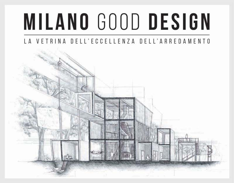 MILANO GOOD DESIGN: la vetrina dell'eccellenza dell'arredamento