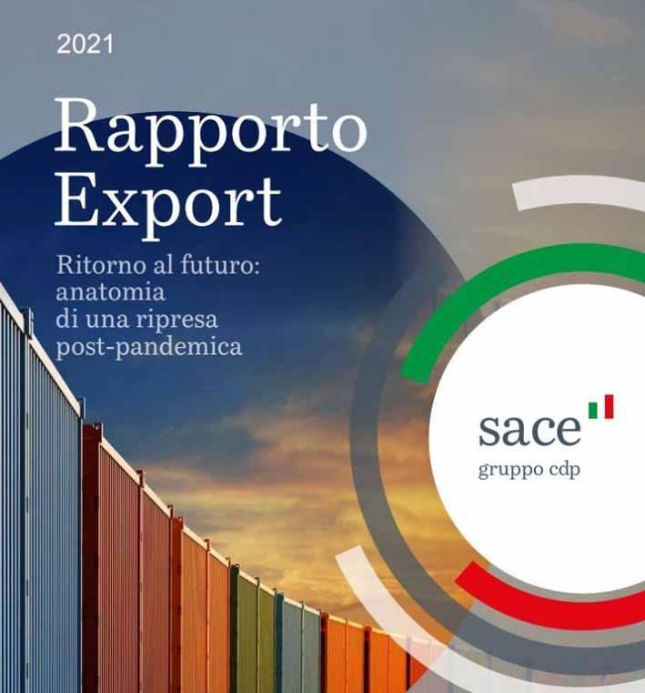 Export: Rapporto Sace 2021 stima crescita dell'11,3% delle esportazioni italiane