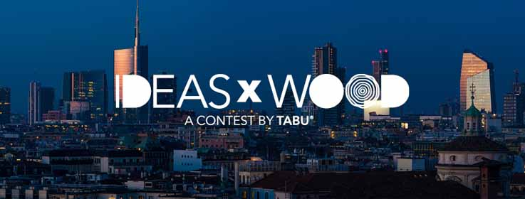 IdeasxWood: la prima edizione del Design Contest organizzato da Tabu