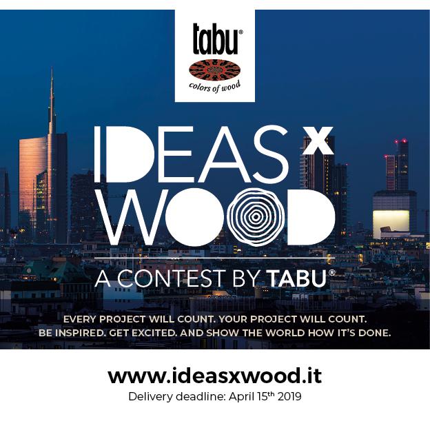 IDEASXWOOD 2018/2019: le premier concours de design lancé par Tabu