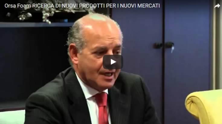 ORSA FOAM: Ricerca di nuovi prodotti per i nuovi mercati
