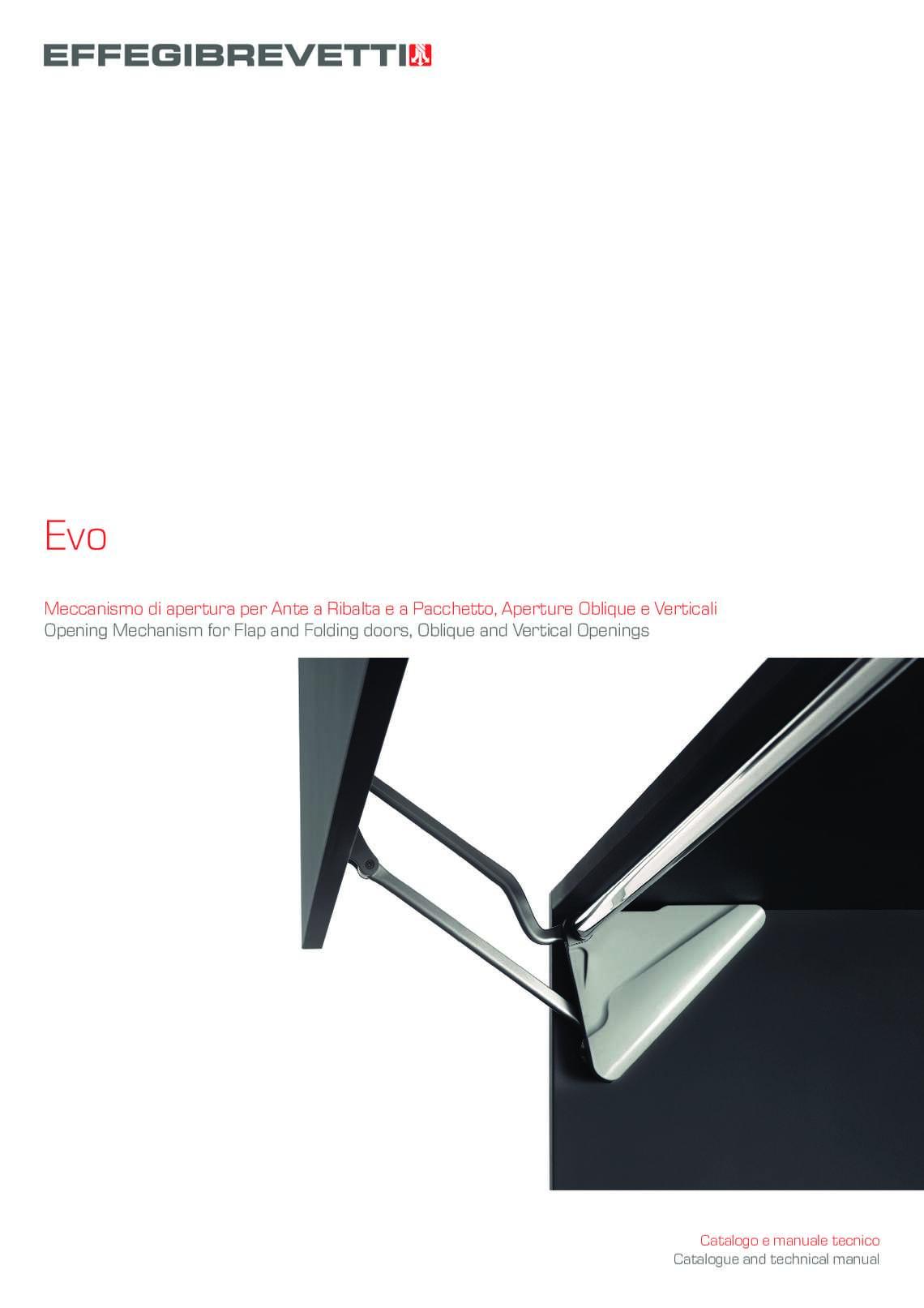 Evo - Meccanismo di apertura per Ante a Ribalta e a Pacchetto, Aperture Oblique e Verticali