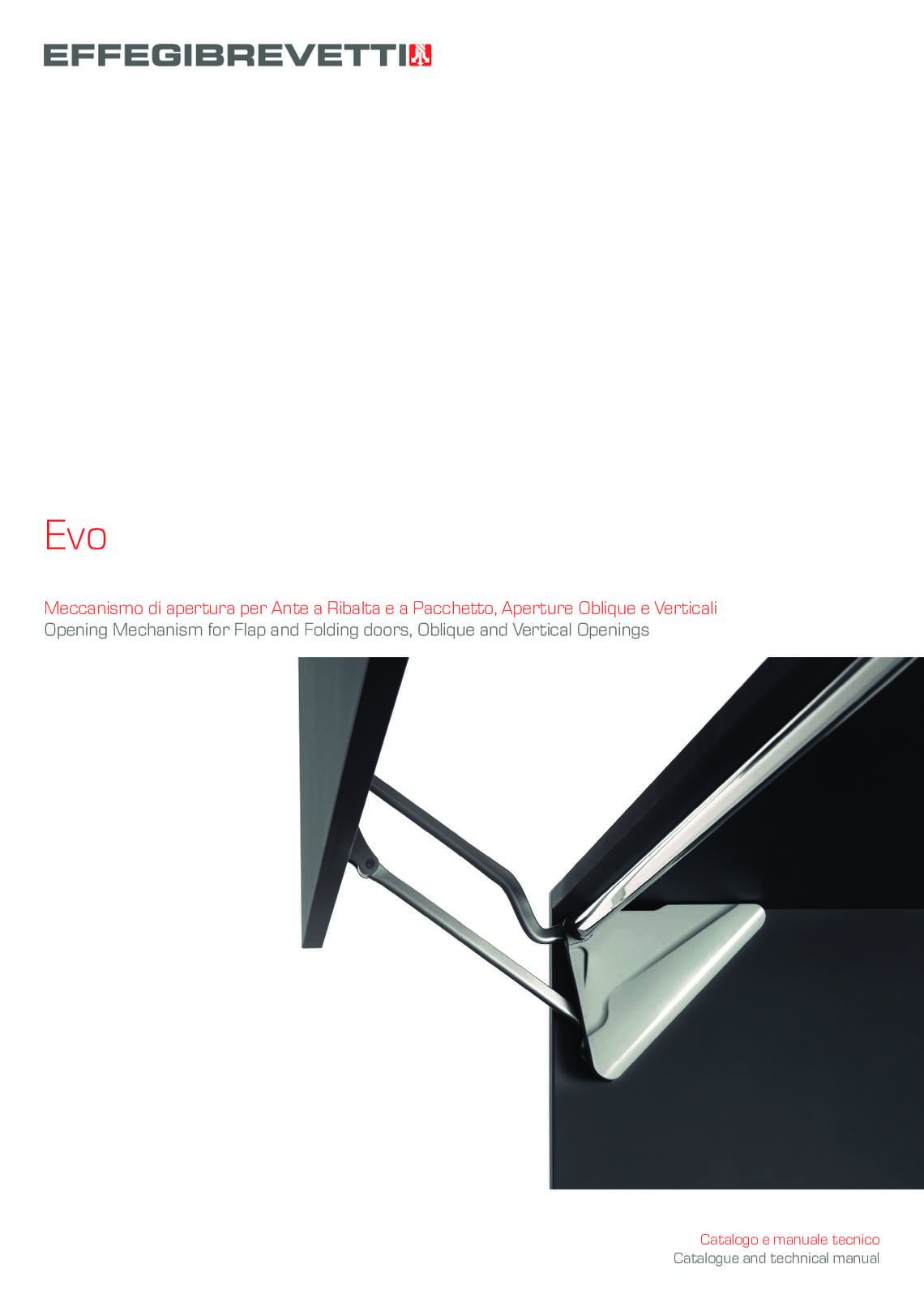 Evo - Opening Mechanism for Flap and Folding doors, Oblique and Vertical Openings