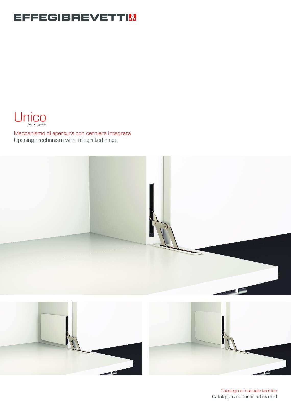 Unico - Meccanismo di apertura con cerniera integrata
