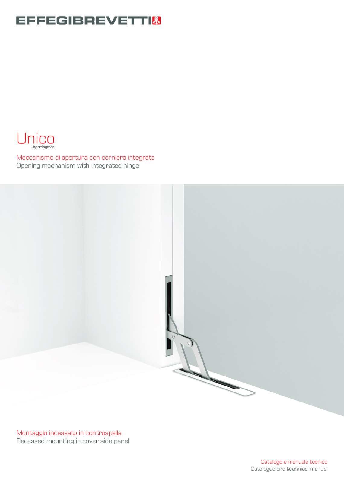 Unico - Meccanismo di apertura con cerniera integrata e montaggio incassato