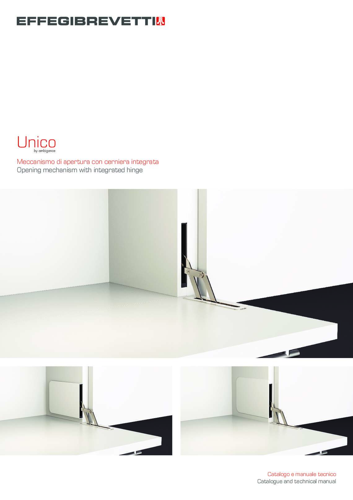 Unico - Opening mechanism with integrated hinge
